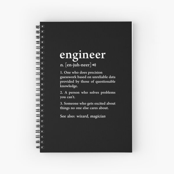Engineer Definition Funny Computer Mechanical Engineering Gift Spiral Notebook
