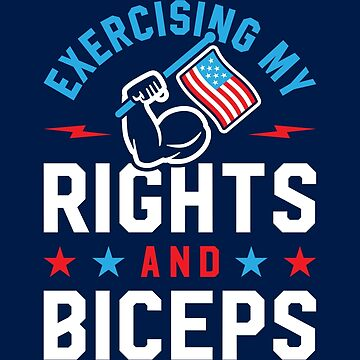 Exercising My Rights And Biceps v2 by brogressproject
