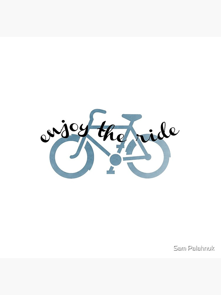 Enjoy the Ride - bicycle sticker  by sampalahnukart