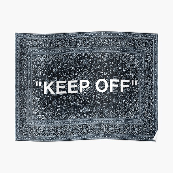 """KEEP OFF"" Persian Rug Poster"