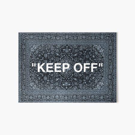 """KEEP OFF"" Persian Rug Art Board Print"