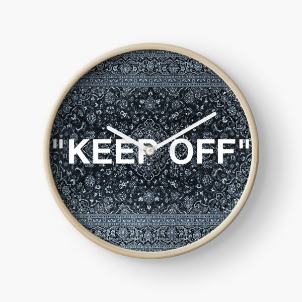 """KEEP OFF"" Persian Rug Clock"