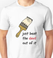 """Bob Ross """"Just Beat the Devil Out of It"""" Paint Quote Unisex T-Shirt"""