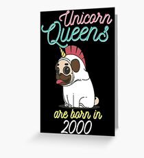 Unicorn Queens are born in 2000 Funny Gift Greeting Card