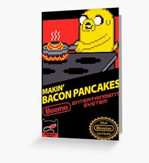 Super Makin' Bacon Pancakes Greeting Card