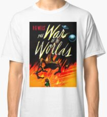 THE WAR OF THE WORLDS Classic T-Shirt