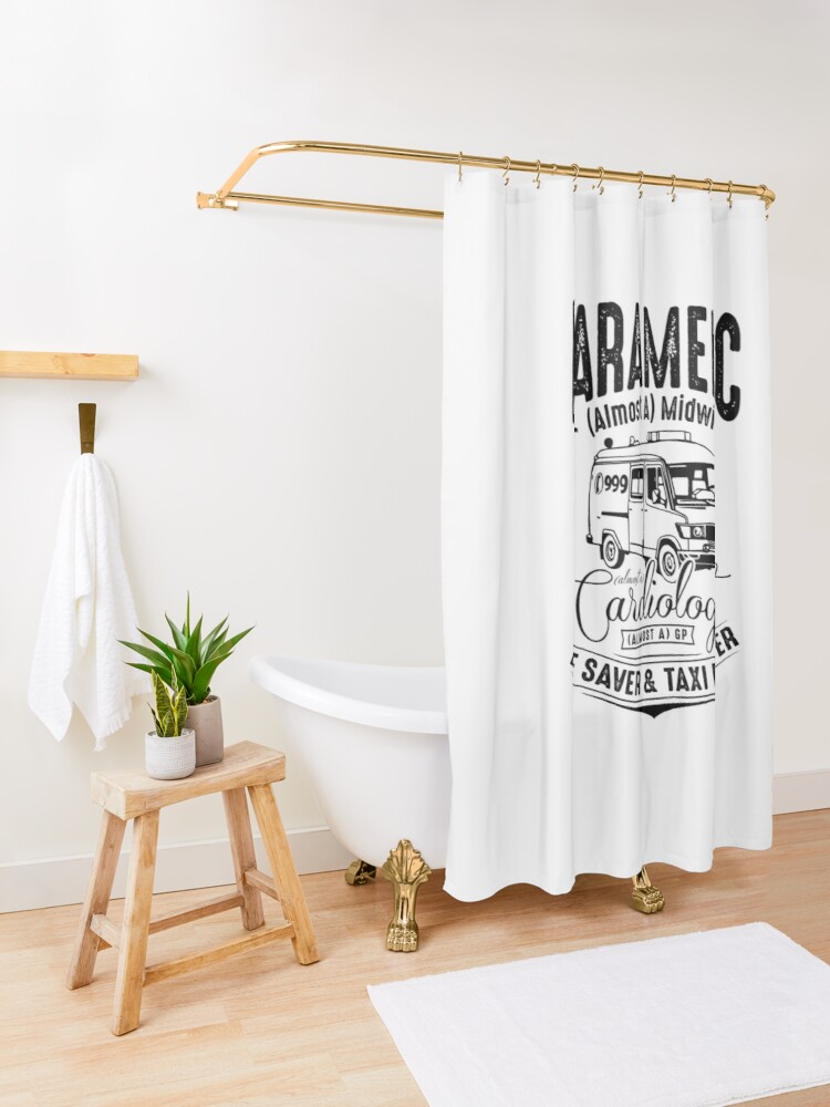 Alternate view of Paramedic - Life Saver and Taxi Driver Shower Curtain