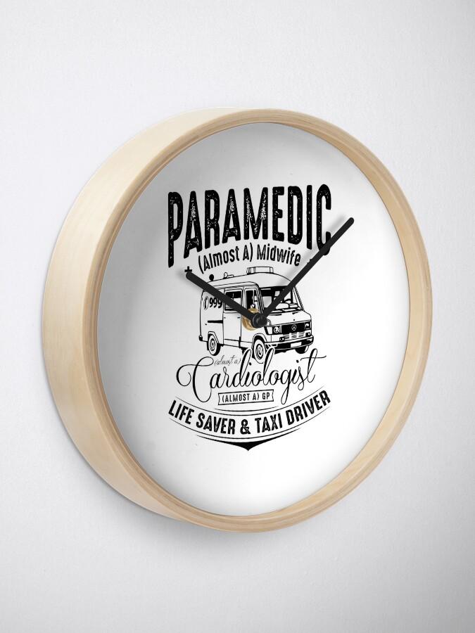 Alternate view of Paramedic - Life Saver and Taxi Driver Clock