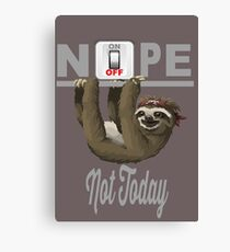 Cute Lazy Sloth says Not Today Canvas Print