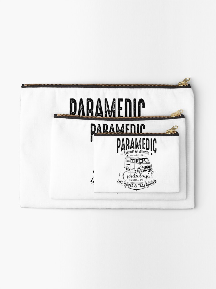 Alternate view of Paramedic - Life Saver and Taxi Driver Zipper Pouch