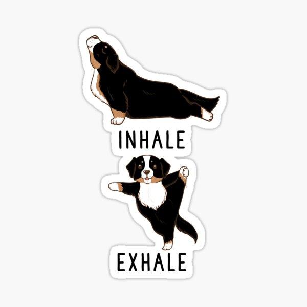 Inhale Exhale Bernese Mountain Dog Yoga Sticker