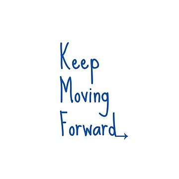 Keep Moving Forward by parkhopbears