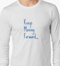Keep Moving Forward Long Sleeve T-Shirt