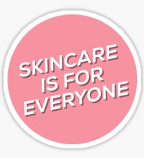 Skincare Is For Everyone Sticker Sticker
