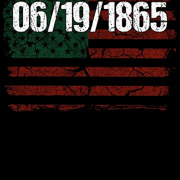 Juneteenth Independence Day Flag Date by pbng80