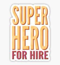 Superhero For Hire Sticker
