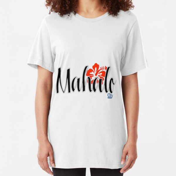 Mahalo with Hibiscus Flower Slim Fit T-Shirt