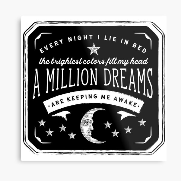 A Million Dreams (The Greatest Showman) Metal Print