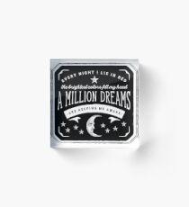 A Million Dreams (The Greatest Showman) Acrylic Block