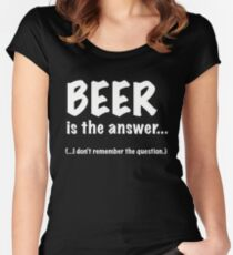 Beer Is The Answer Women's Fitted Scoop T-Shirt