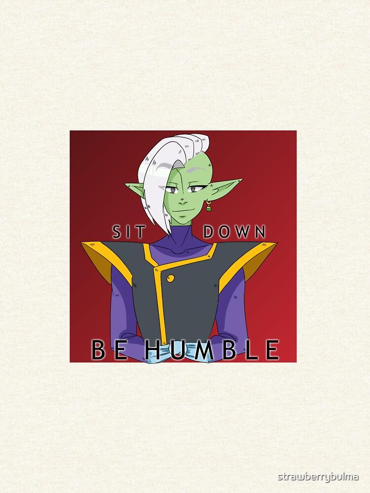Zamasu    Be Humble by strawberrybulma