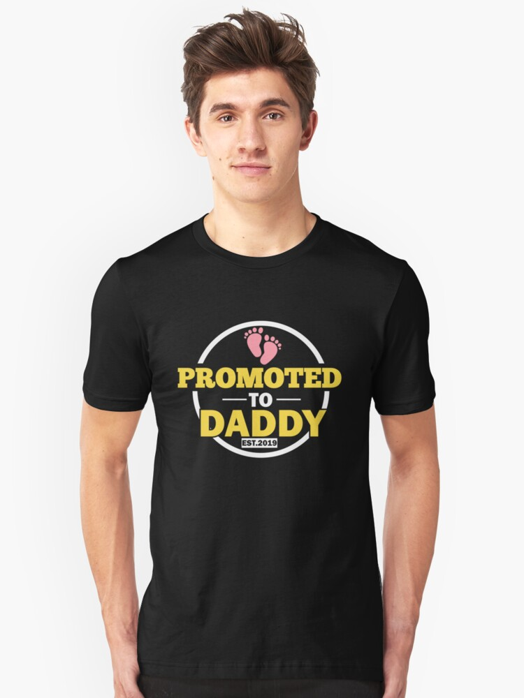 fb8bbdac Promoted To Daddy Est 2019 New Dad Gift From Baby Slim Fit T-Shirt