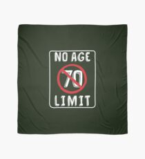 No Age Limit 70th Birthday Gifts Funny B Day For 70 Year Old Scarf