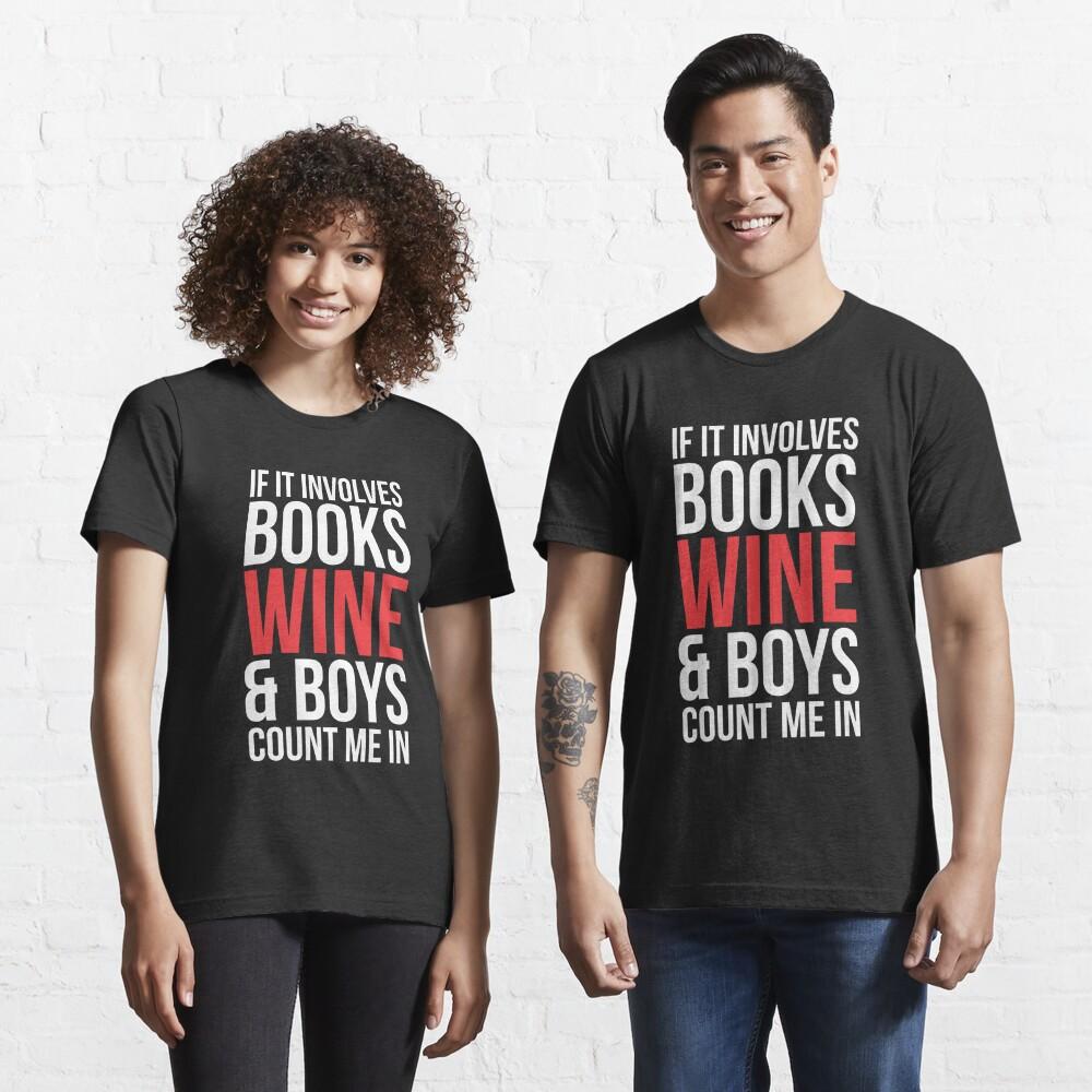 Books Wine & Boys T-shirt Essential T-Shirt