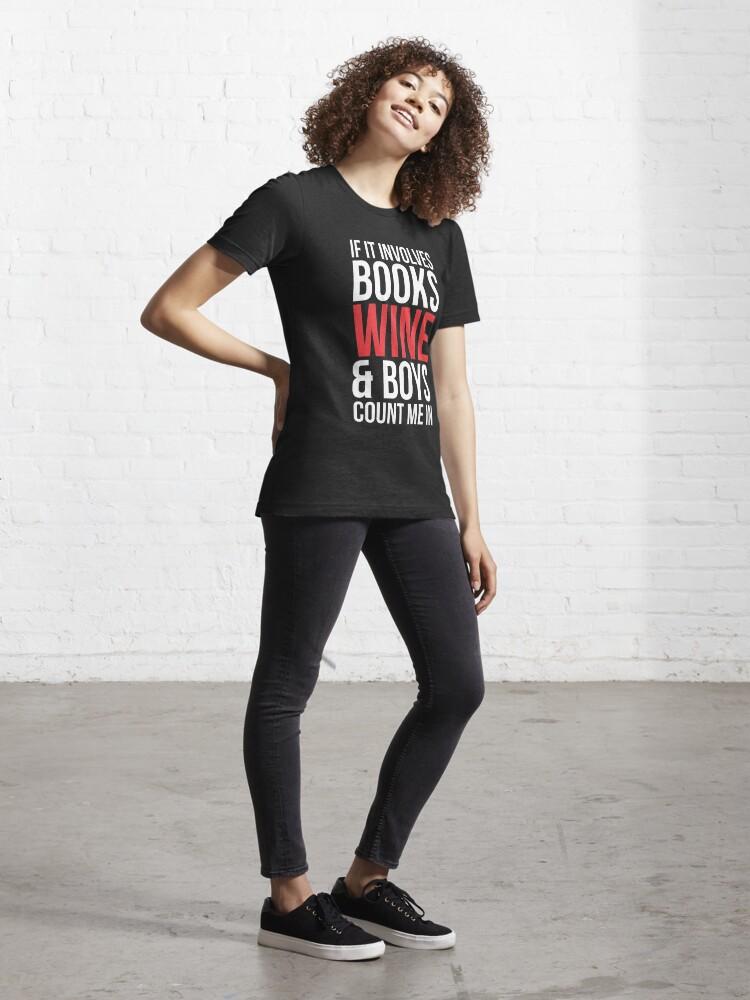 Alternate view of Books Wine & Boys T-shirt Essential T-Shirt