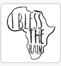 I Bless The Rain Sticker
