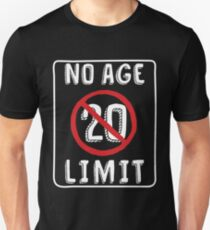 No Age Limit 20th Birthday Gifts Funny B Day For 20 Year Old Unisex T