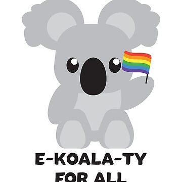Rainbow Flag Koala - Cute Gay Pride LGBTQ  by BOBSMITHHHHH