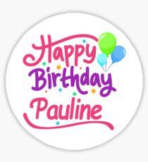 Happy Birthday Pauline Sticker