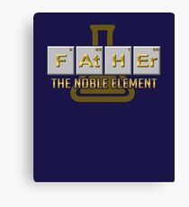 Chemistry Father Noble Element Canvas Print