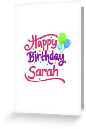 Happy Birthday Sarah Greeting Cards By PM Names