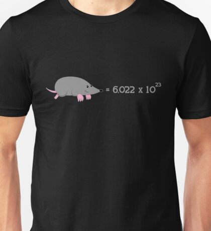 Chemistry Mole - The Scientific Mole Unisex T-Shirt