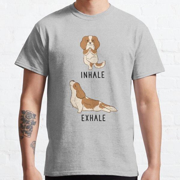 Inhale Exhale Cavalier King Charles Spaniel Yoga Classic T-Shirt