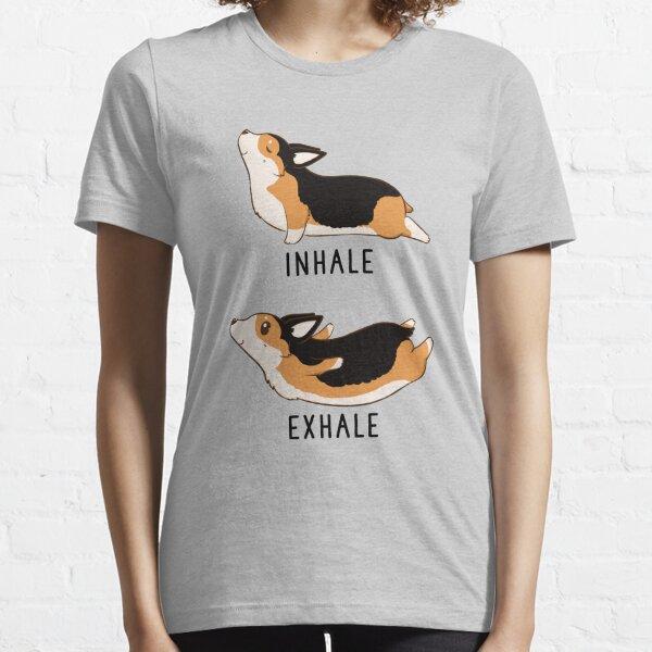 Inhale Exhale Tri Color Corgi Yoga Essential T-Shirt