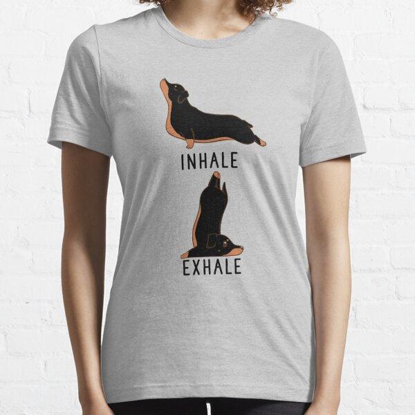 Inhale Exhale Dachshund Yoga Essential T-Shirt