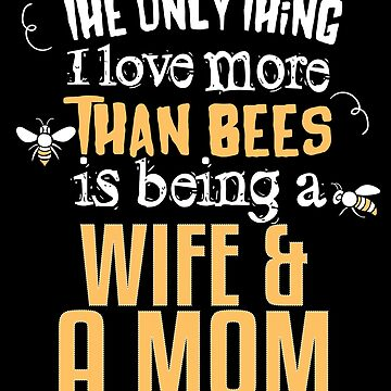 Bee Tshirt Women Mothers Day Gift Beekeeper Keeper Mom Queen by kh123856
