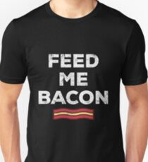 Bacon Funny Gift Apparel Unisex T-Shirt