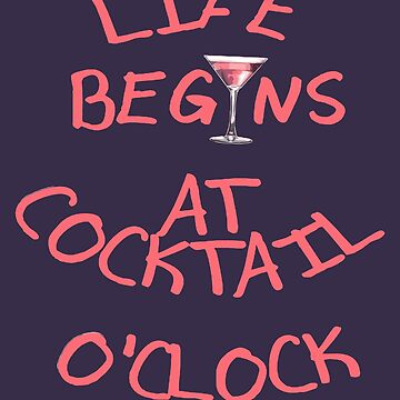 Life Begins At Cocktail OClock Gin Lovers Fun by taiche