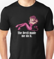 the devil made me do it Slim Fit T-Shirt