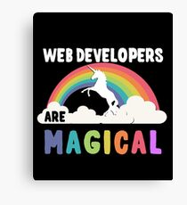 Web Developers Are Magical Canvas Print