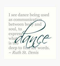 Dance Quote Art Print