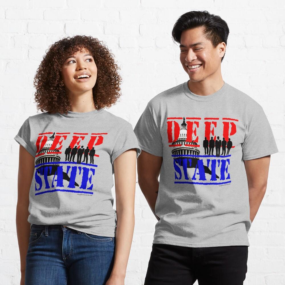 Deep State Classic T-Shirt