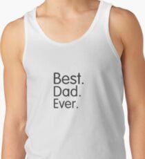 Best Dad Ever Tank Top
