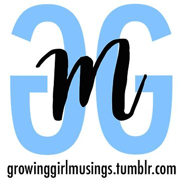 Growing Girl Musings with URL by izzywellman