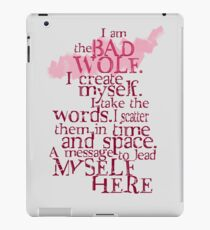 I am the BAD WOLF iPad Case/Skin