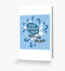 Stop Dropping Trash Into The Splash - Turtle Greeting Card